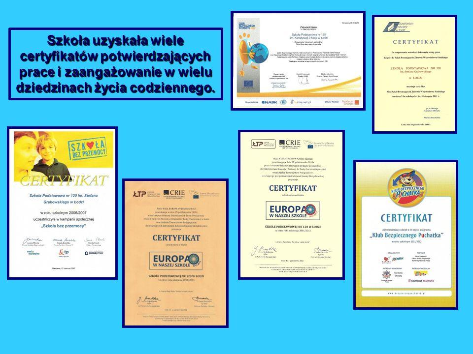 Szkoła uzyskała wiele certyfikatów potwierdzających prace i zaangażowanie w wielu dziedzinach życia codziennego.