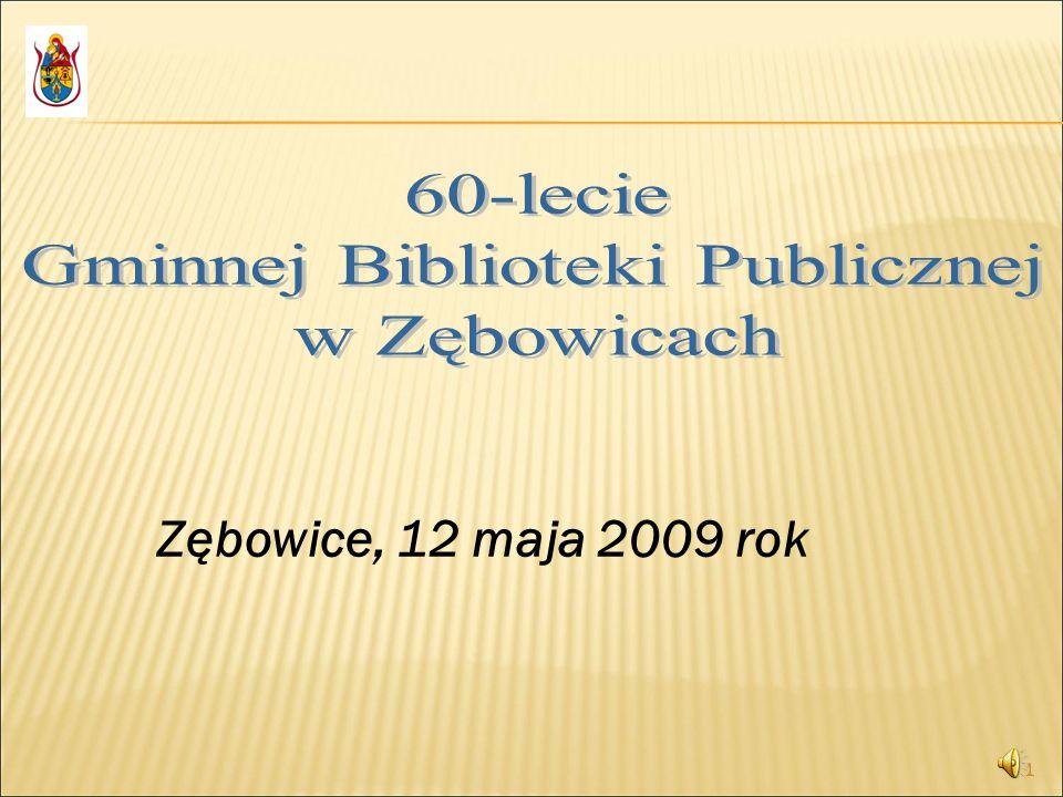 1 Zębowice, 12 maja 2009 rok 1