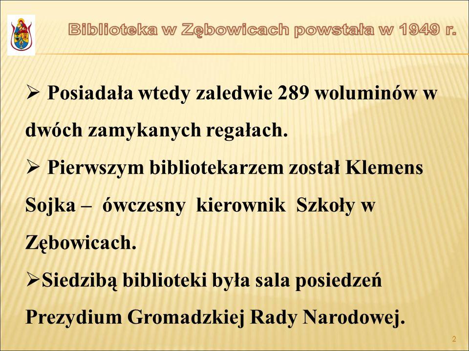 2 Posiadała wtedy zaledwie 289 woluminów w dwóch zamykanych regałach. Pierwszym bibliotekarzem został Klemens Sojka – ówczesny kierownik Szkoły w Zębo
