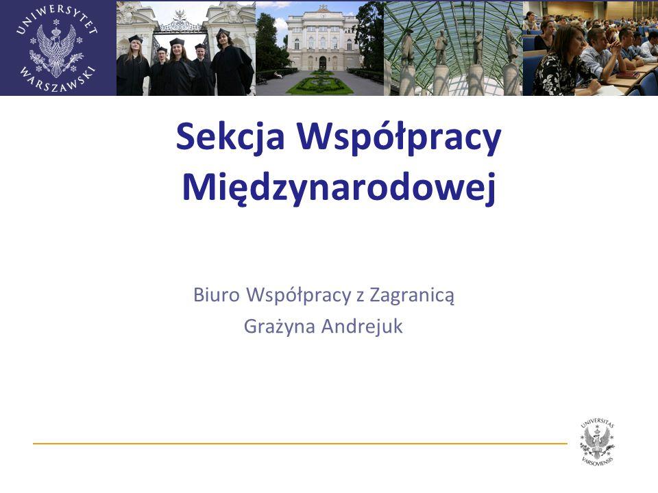 Współpraca UW w ramach umów o bezpośredniej współpracy akademickiej Umowy o bezpośredniej współpracy naukowo-dydaktycznej zawierane na wniosek podmiotu zagranicznego.