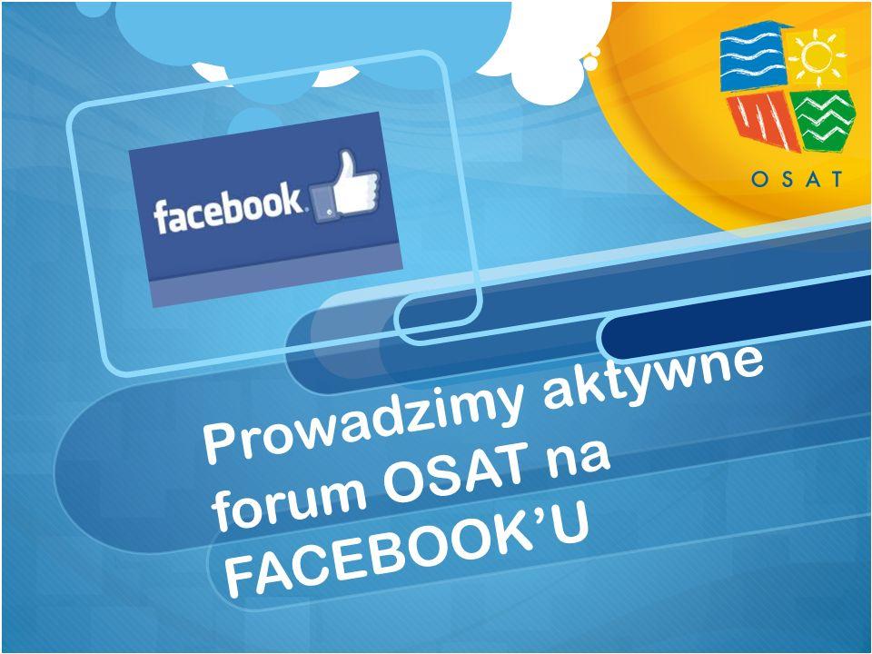 Prowadzimy aktywne forum OSAT na FACEBOOKU