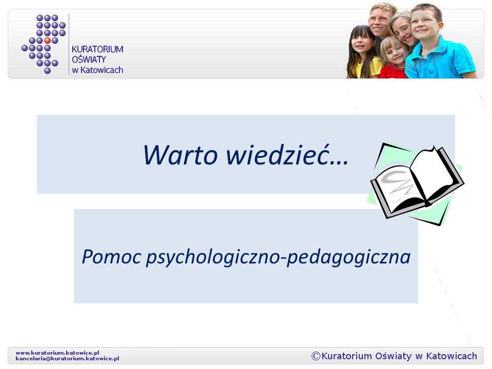 Warto wiedzieć… Pomoc psychologiczno-pedagogiczna