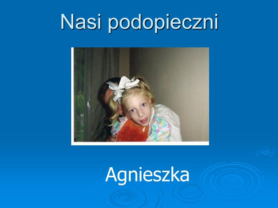 Nasi podopieczni Agnieszka