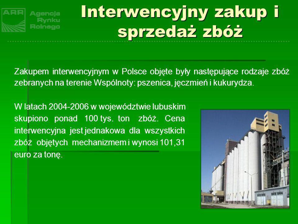 Interwencyjny zakup i sprzedaż zbóż Zakupem interwencyjnym w Polsce objęte były następujące rodzaje zbóż zebranych na terenie Wspólnoty: pszenica, jęc