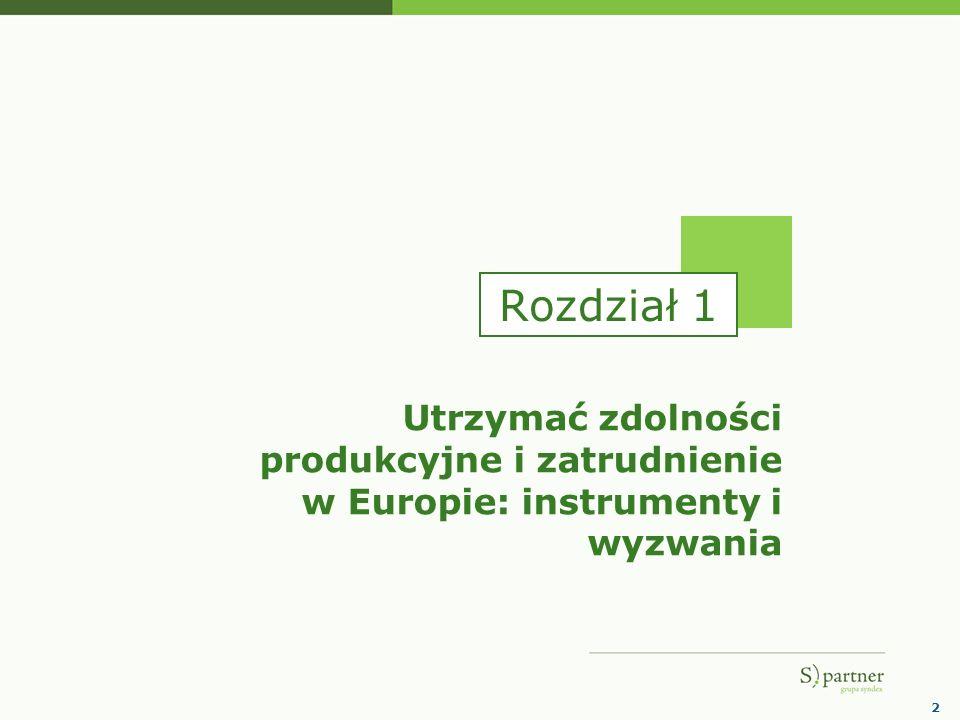 2 Utrzymać zdolności produkcyjne i zatrudnienie w Europie: instrumenty i wyzwania Rozdział 1