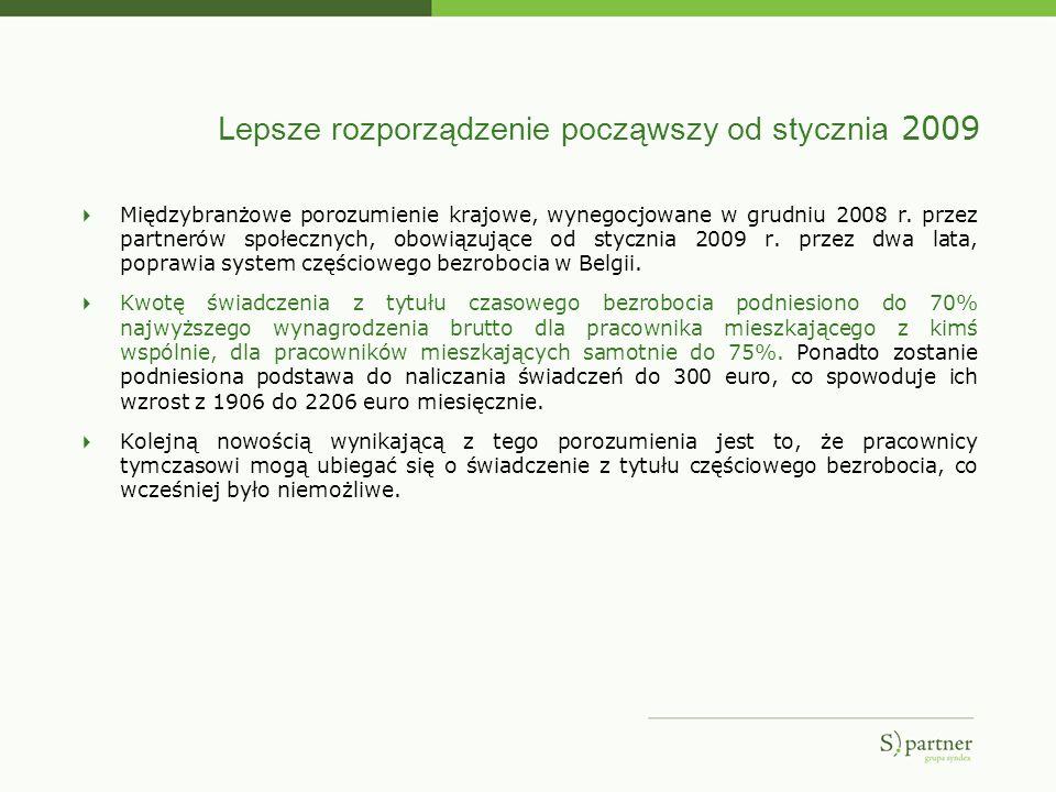 Lepsze rozporządzenie począwszy od stycznia 2009 Międzybranżowe porozumienie krajowe, wynegocjowane w grudniu 2008 r. przez partnerów społecznych, obo