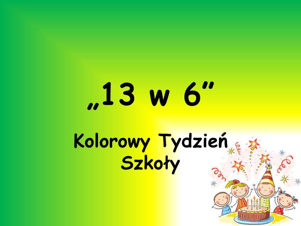13 w 6 Kolorowy Tydzień Szkoły
