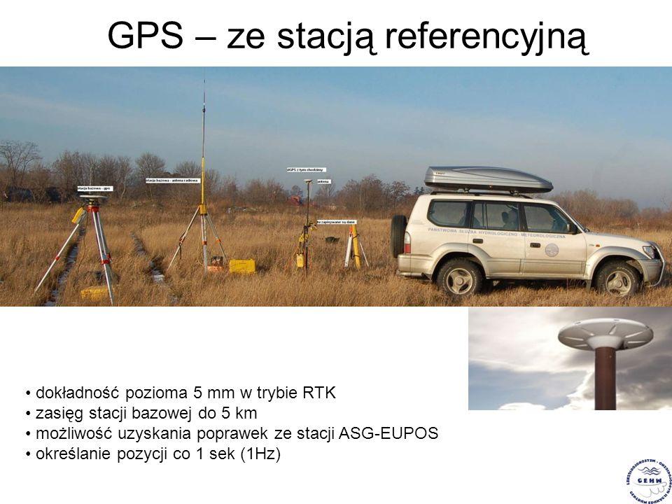 GPS – ze stacją referencyjną dokładność pozioma 5 mm w trybie RTK zasięg stacji bazowej do 5 km możliwość uzyskania poprawek ze stacji ASG-EUPOS okreś