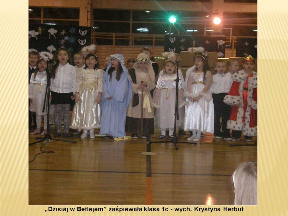 Dzisiaj w Betlejem zaśpiewała klasa 1c - wych. Krystyna Herbut