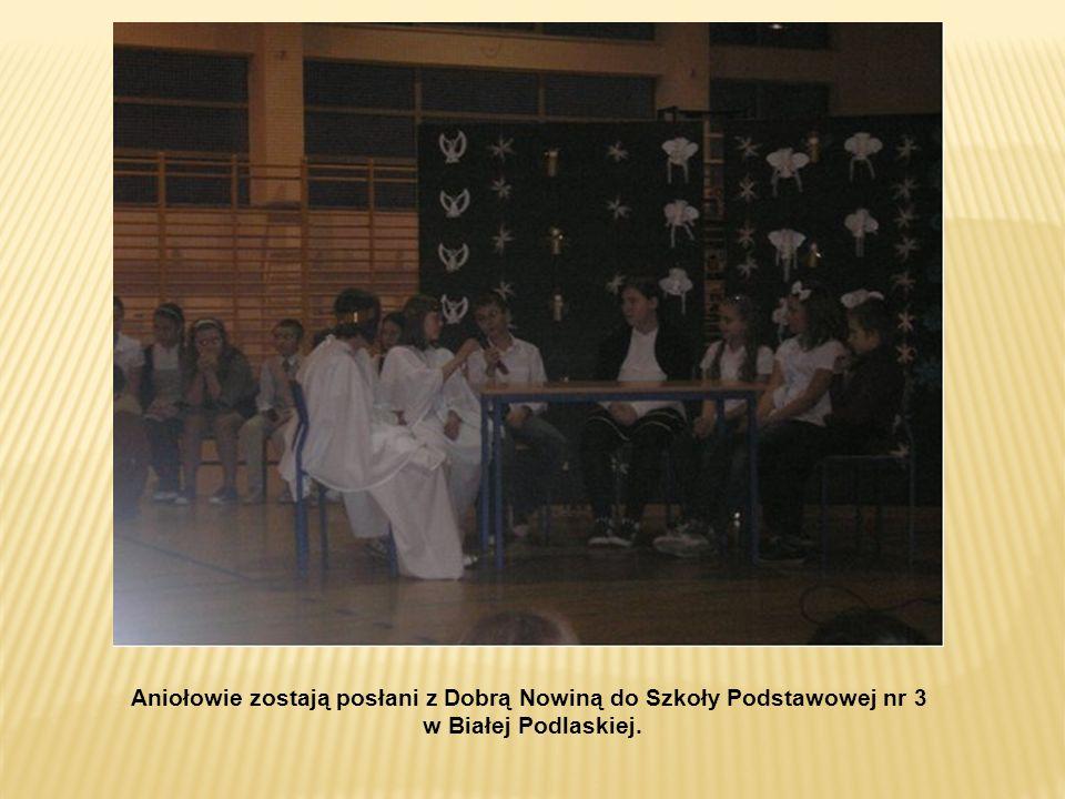 Aniołowie zostają posłani z Dobrą Nowiną do Szkoły Podstawowej nr 3 w Białej Podlaskiej.