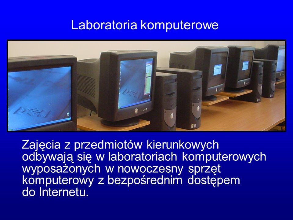 Zajęcia z przedmiotów kierunkowych odbywają się w laboratoriach komputerowych wyposażonych w nowoczesny sprzęt komputerowy z bezpośrednim dostępem do