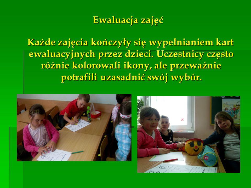 Ewaluacja zajęć Każde zajęcia kończyły się wypełnianiem kart ewaluacyjnych przez dzieci. Uczestnicy często różnie kolorowali ikony, ale przeważnie pot