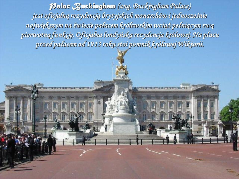 Pa ł ac Buckingham (ang. Buckingham Palace) jest oficjalną rezydencją brytyjskich monarchów i jednocześnie największym na świecie pałacem królewskim w