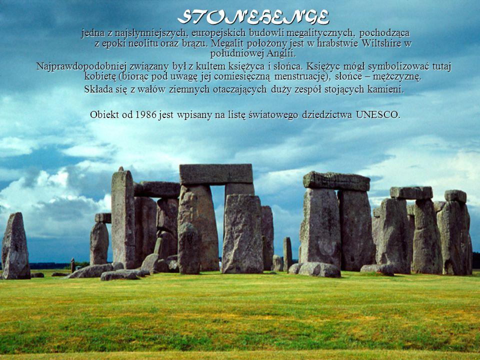 STONEHENGE jedna z najsłynniejszych, europejskich budowli megalitycznych, pochodząca z epoki neolitu oraz brązu. Megalit położony jest w hrabstwie Wil