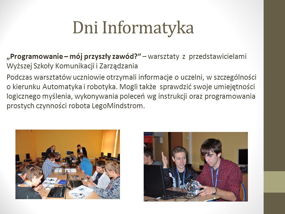 Dni Informatyka Programowanie – mój przyszły zawód.