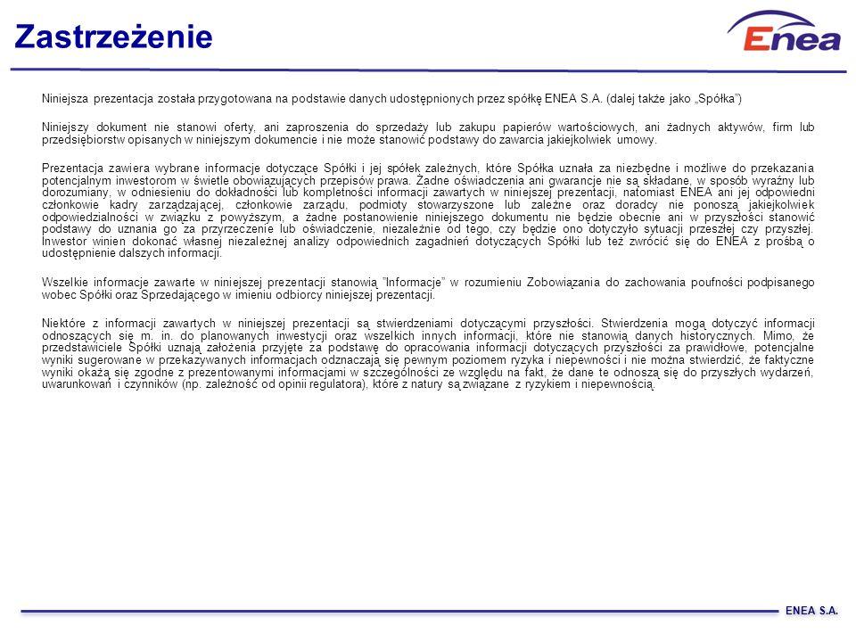 Zastrzeżenie Niniejsza prezentacja została przygotowana na podstawie danych udostępnionych przez spółkę ENEA S.A. (dalej także jako Spółka) Niniejszy