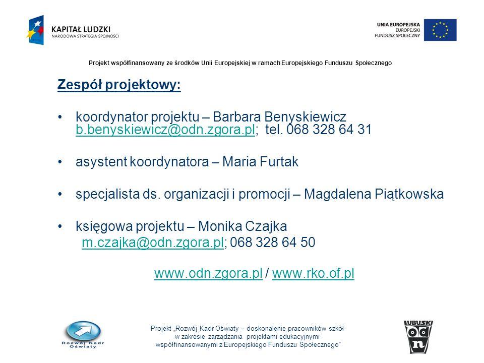 Projekt Rozwój Kadr Oświaty – doskonalenie pracowników szkół w zakresie zarządzania projektami edukacyjnymi współfinansowanymi z Europejskiego Fundusz