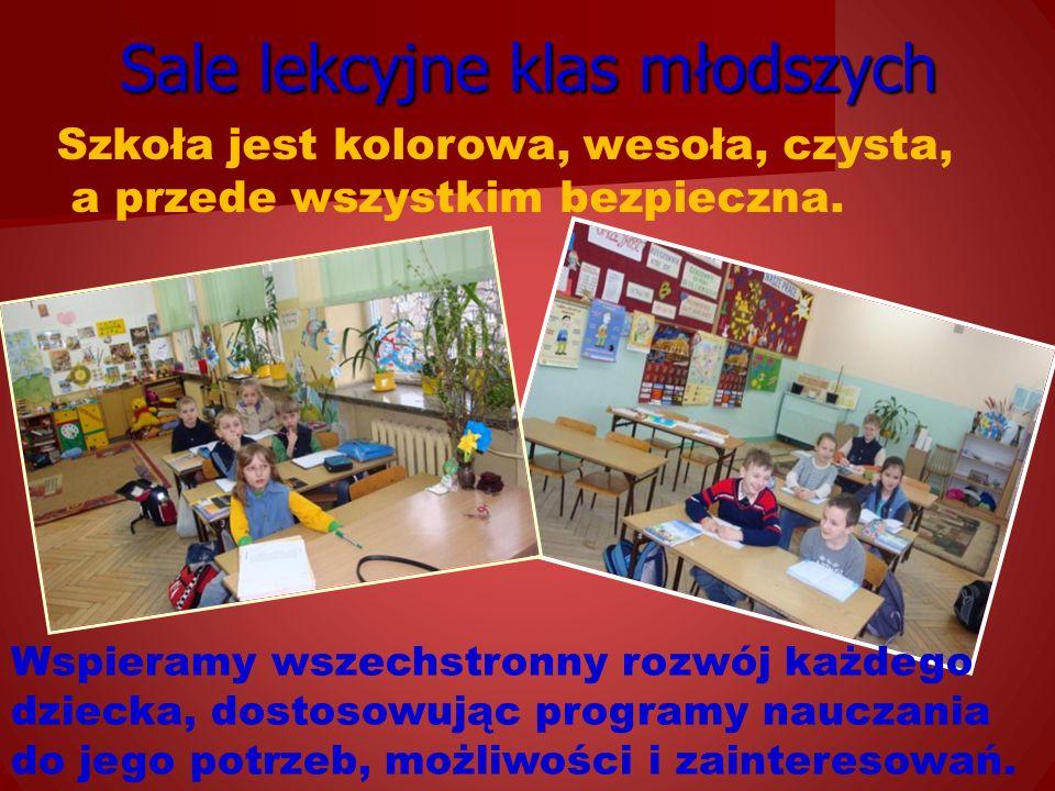 Sale lekcyjne klas młodszych Szkoła jest kolorowa, wesoła, czysta, a przede wszystkim bezpieczna.