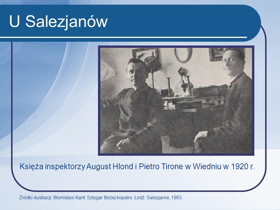 U Salezjanów Księża inspektorzy August Hlond i Pietro Tirone w Wiedniu w 1920 r. Źródło ilustracji: Bronisław Kant: Sztygar Bożej kopalni. Łódź: Salez