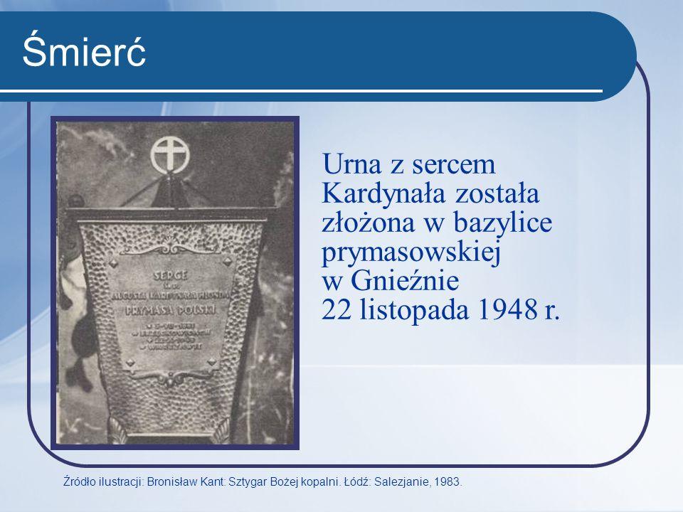 Śmierć Urna z sercem Kardynała została złożona w bazylice prymasowskiej w Gnieźnie 22 listopada 1948 r. Źródło ilustracji: Bronisław Kant: Sztygar Boż