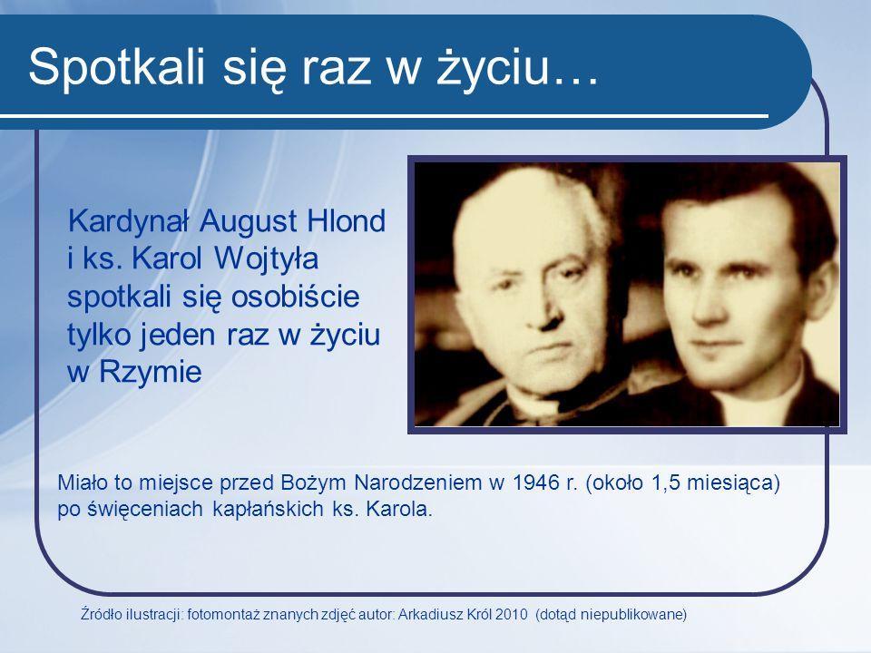 Spotkali się raz w życiu… Kardynał August Hlond i ks. Karol Wojtyła spotkali się osobiście tylko jeden raz w życiu w Rzymie Źródło ilustracji: fotomon