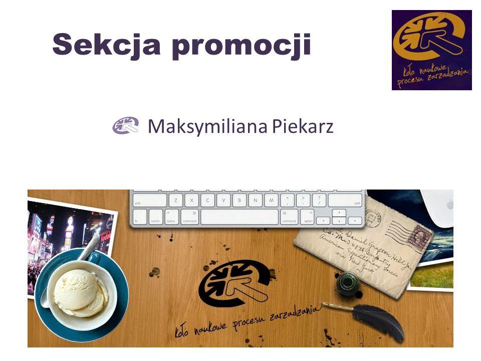 Sekcja promocji Maksymiliana Piekarz 4
