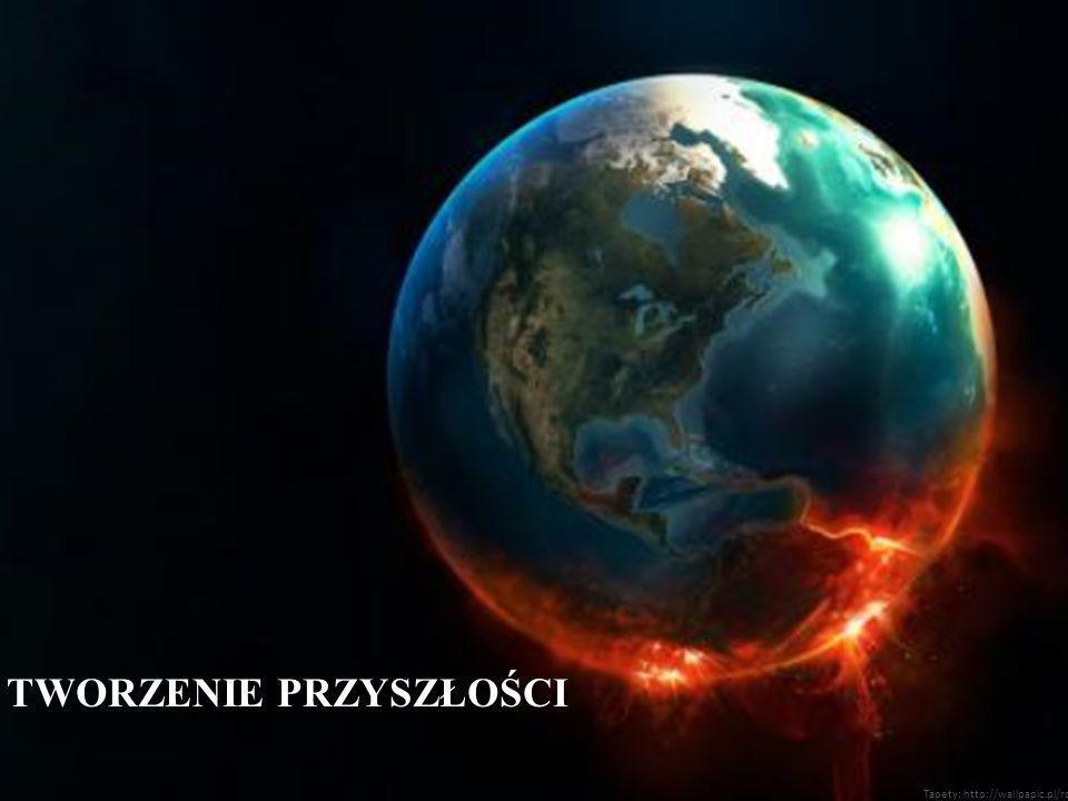 TWORZENIE PRZYSZŁOŚCI Tapety: http://wallpapic.pl/rozne/zdjec-ziemi/2