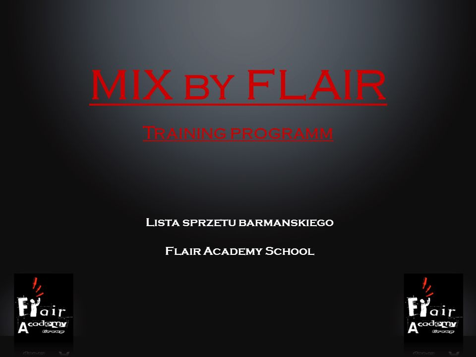 MIX by FLAIR Training programm Lista sprzetu barmanskiego Flair Academy School