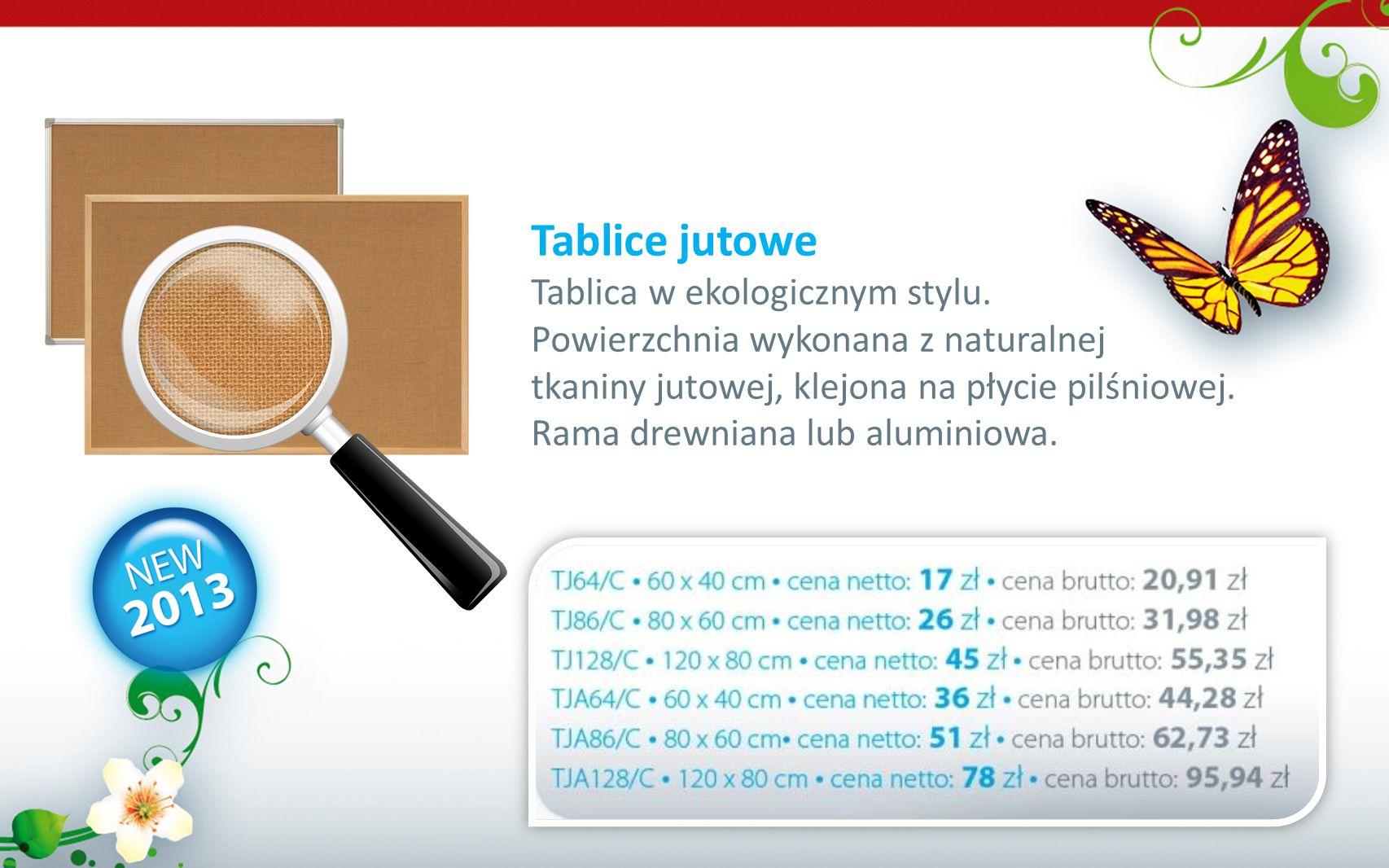Tablice jutowe Tablica w ekologicznym stylu. Powierzchnia wykonana z naturalnej tkaniny jutowej, klejona na płycie pilśniowej. Rama drewniana lub alum
