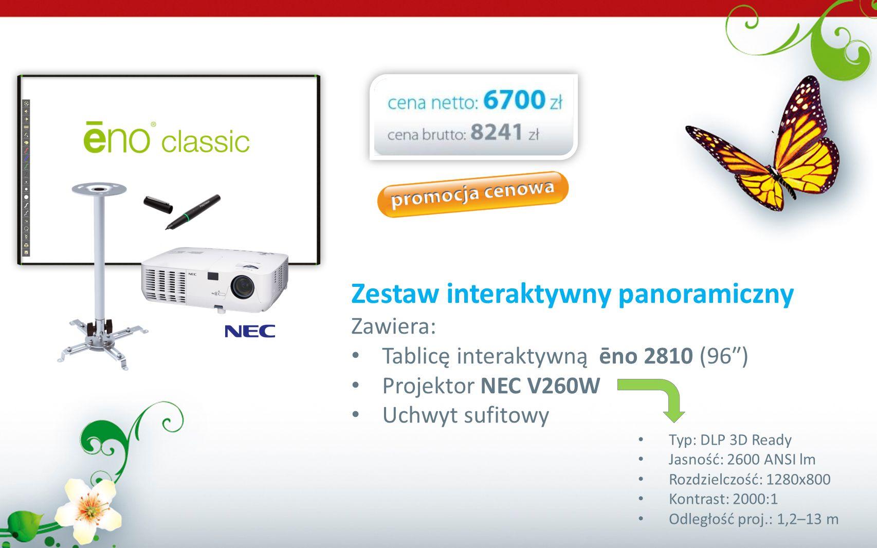 Zestaw interaktywny panoramiczny Zawiera: Tablicę interaktywną ēno 2810 (96) Projektor NEC V260W Uchwyt sufitowy Typ: DLP 3D Ready Jasność: 2600 ANSI