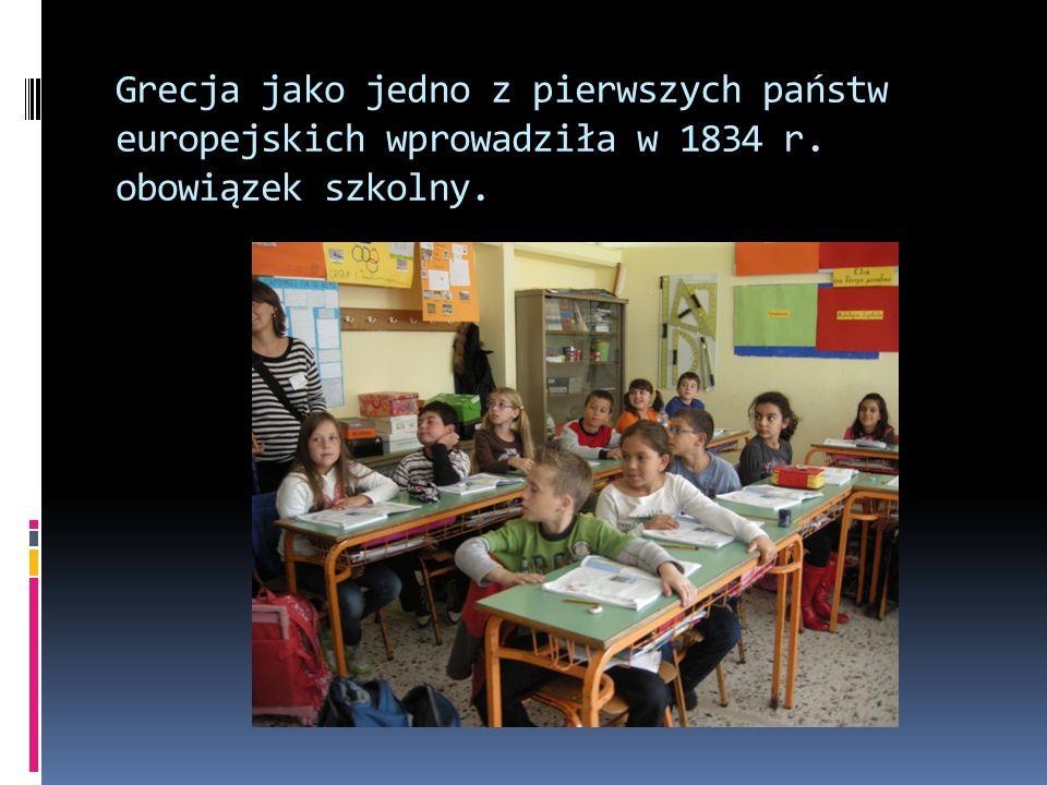 Grecja jako jedno z pierwszych państw europejskich wprowadziła w 1834 r. obowiązek szkolny.