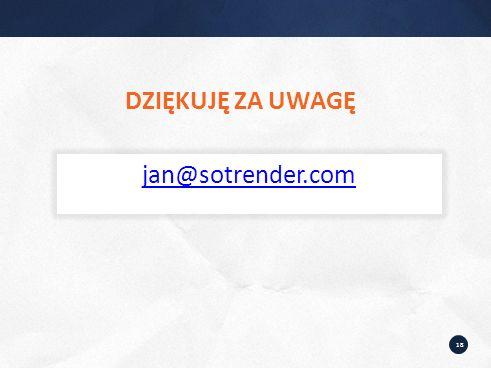 18 DZIĘKUJĘ ZA UWAGĘ jan@sotrender.com