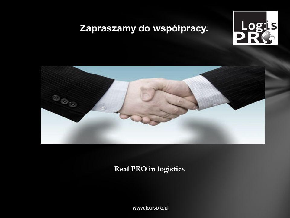 www.logispro.pl Zapraszamy do współpracy. Real PRO in logistics