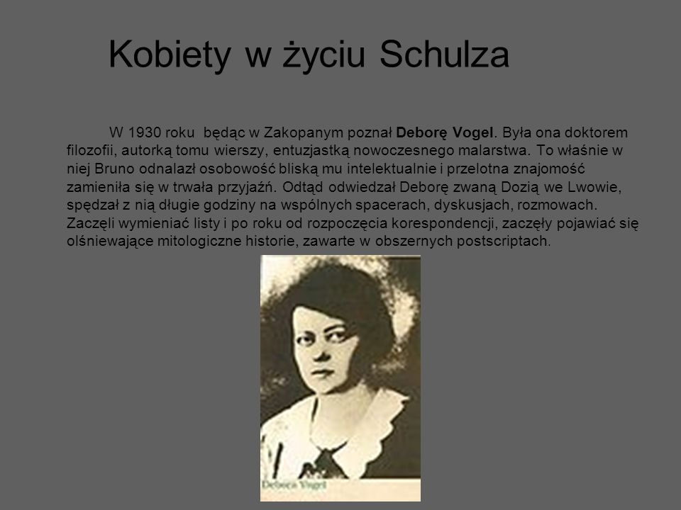 W 1930 roku będąc w Zakopanym poznał Deborę Vogel. Była ona doktorem filozofii, autorką tomu wierszy, entuzjastką nowoczesnego malarstwa. To właśnie w