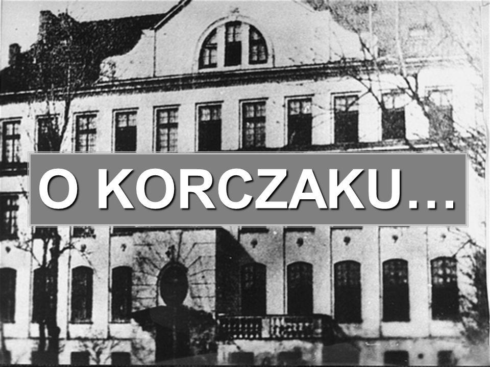 Janusz Korczak Henryk Goldszmit (ur.22 lipca 1878 lub 1879 w Warszawie, zm.