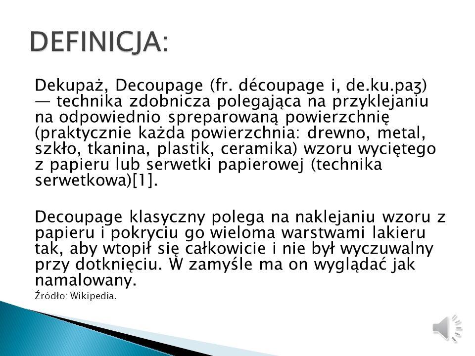 Warsztaty decoupage zrealizowano 20 sierpnia w Gminnej Bibliotece Publicznej w Jasienicy dzięki dofinansowaniu Polsko-Amerykańskiej Fundacji Wolności