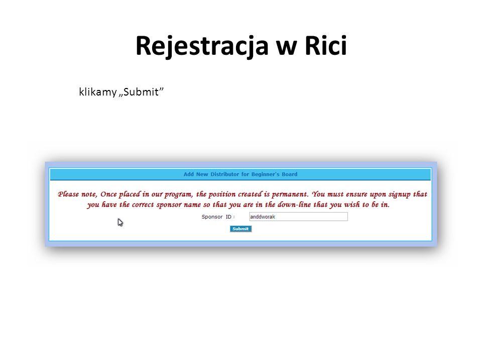 Rejestracja w Rici klikamy Submit