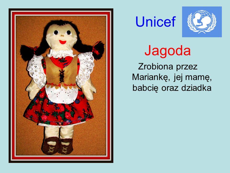 Unicef Jagoda Zrobiona przez Mariankę, jej mamę, babcię oraz dziadka