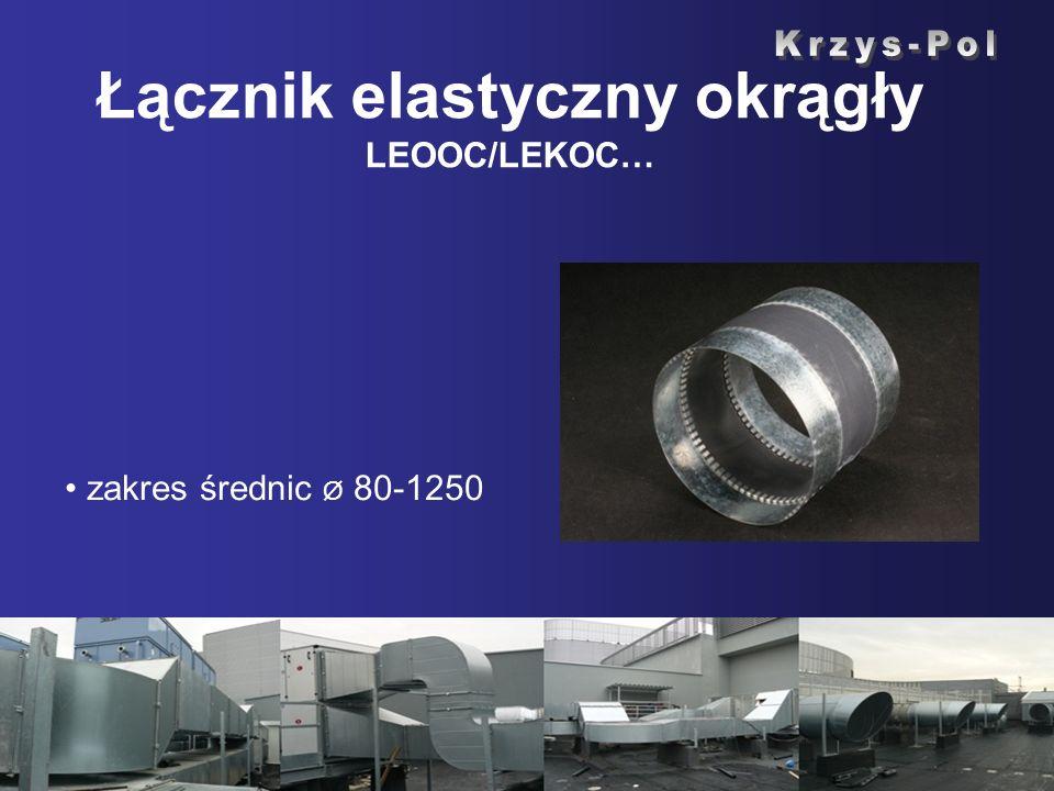 Łącznik elastyczny okrągły LEOOC/LEKOC… zakres średnic Ø 80-1250