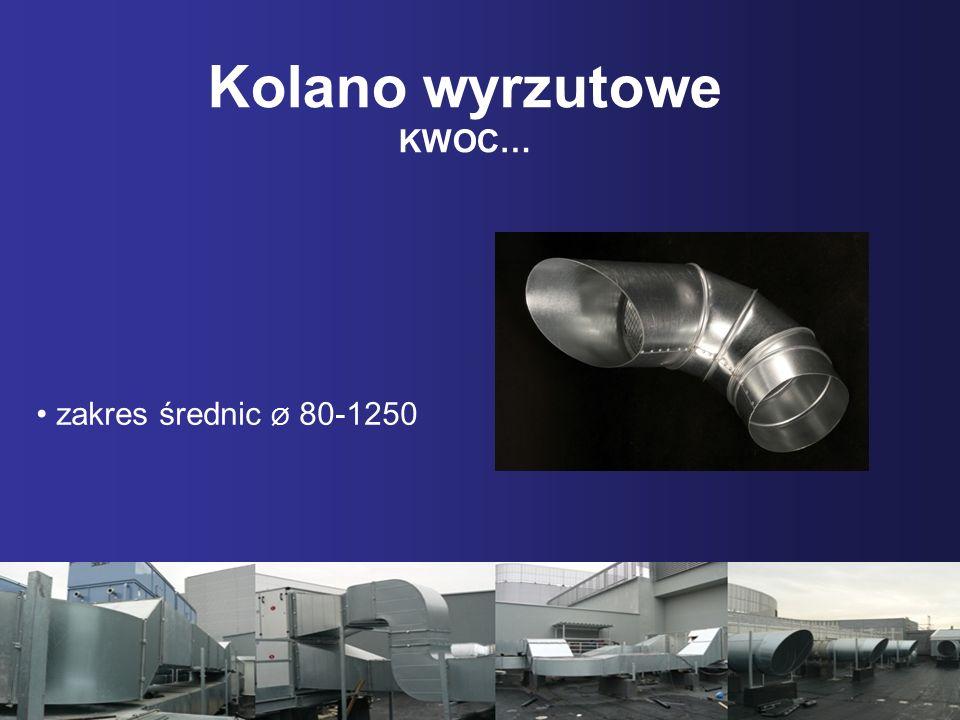 Kolano wyrzutowe KWOC… zakres średnic Ø 80-1250