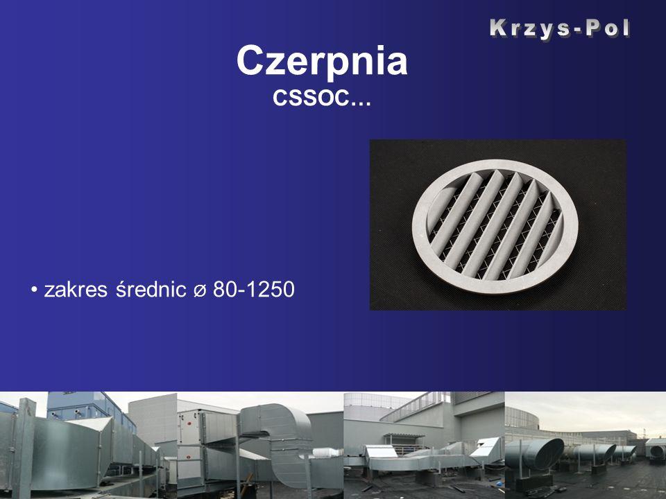 Czerpnia CSSOC… zakres średnic Ø 80-1250