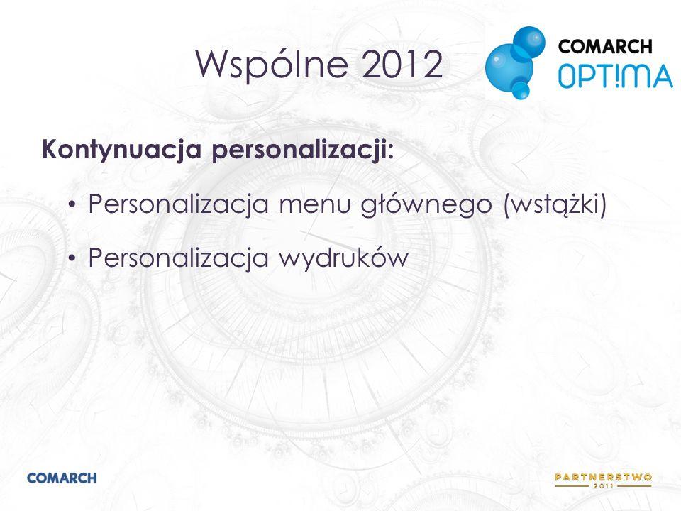 Wspólne 2012 Płatność VAT w PLN na fakturach walutowych parametr Płatność VAT w PLN dwa zdarzenia w Preliminarzu Płatności Wiele płatności gotówkowych do faktury w szczególności częściowa płatność kartą i gotówką