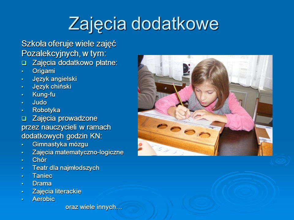 Zajęcia dodatkowe Szkoła oferuje wiele zajęć Pozalekcyjnych, w tym: Zajęcia dodatkowo płatne: Zajęcia dodatkowo płatne: Origami Origami Język angielsk
