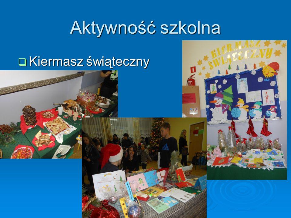 Aktywność szkolna Kiermasz świąteczny Kiermasz świąteczny