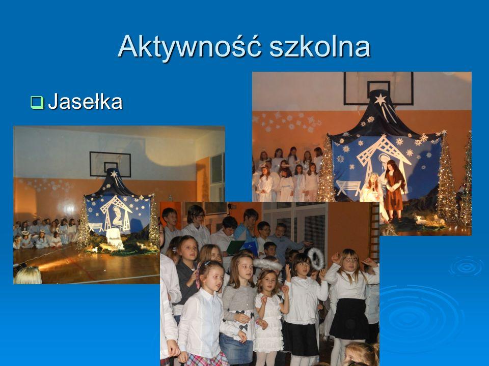 Aktywność szkolna Jasełka Jasełka