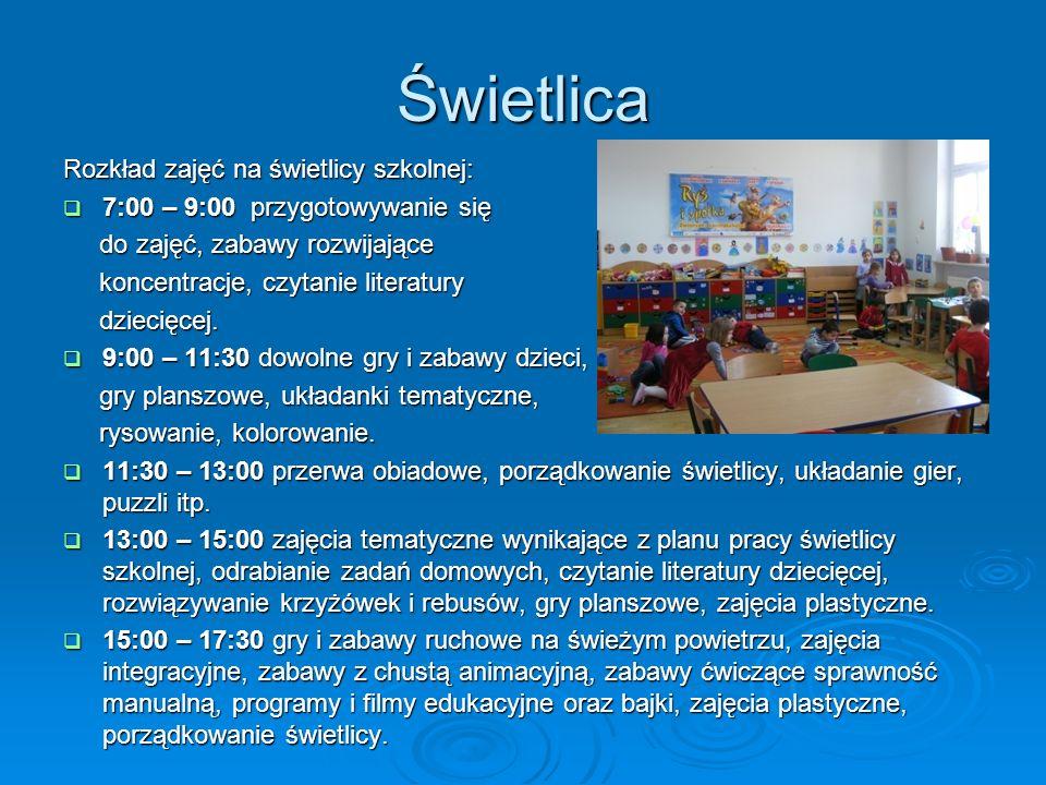 Świetlica Rozkład zajęć na świetlicy szkolnej: 7:00 – 9:00 przygotowywanie się 7:00 – 9:00 przygotowywanie się do zajęć, zabawy rozwijające do zajęć,