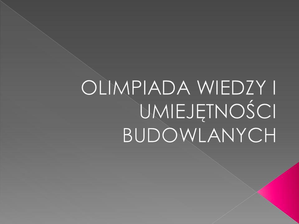 Dodatkowe informacje na temat przebiegu olimpiady i jej regulamin dostępny na stronie: http://www.olimpiadabudowlana.pl