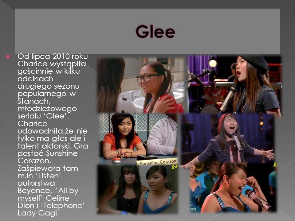 Od lipca 2010 roku Charice wystąpiła gościnnie w kilku odcinach drugiego sezonu popularnego w Stanach, młodzieżowego serialu Glee.