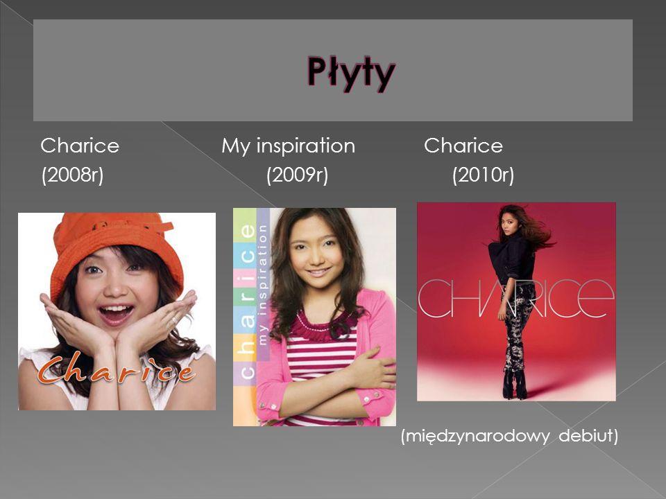 Charice My inspiration Charice (2008r) (2009r) (2010r) (międzynarodowy debiut)