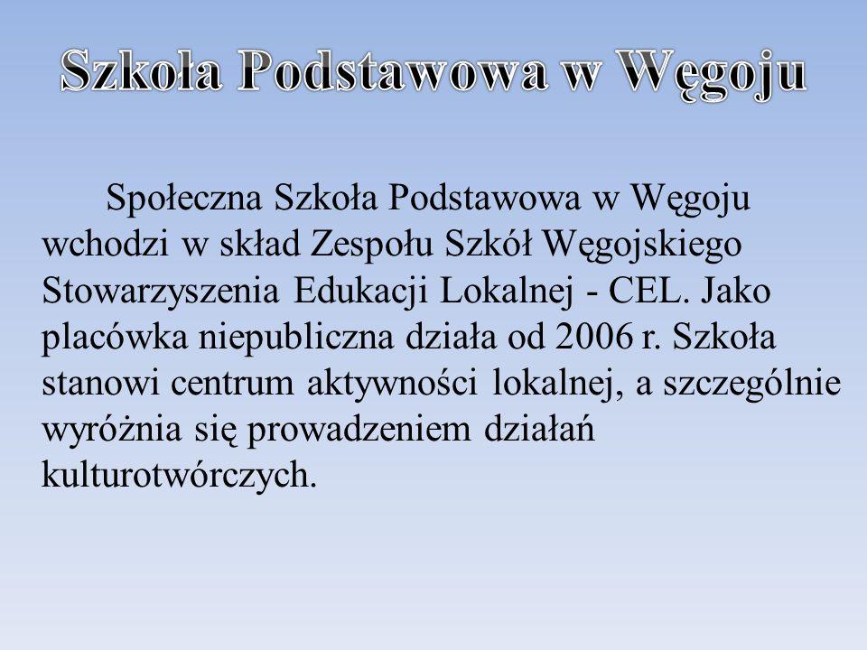 Społeczna Szkoła Podstawowa w Węgoju wchodzi w skład Zespołu Szkół Węgojskiego Stowarzyszenia Edukacji Lokalnej - CEL.